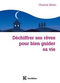 DECHIFFRER SES REVES POUR BIEN GUIDER SA VIE