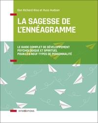LA SAGESSE DE L'ENNEAGRAMME - LE GUIDE COMPLET DE DEVELOPPEMENT PSYCHOLOGIQUE ET SPIRITUEL POUR LES