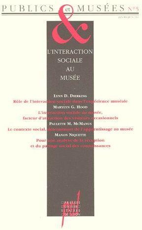 PUBLICS ET MUSEES N  5. L'INTERACTION SOCIALE AU MUSEE