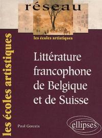 LITTERATURE FRANCOPHONE DE BELGIQUE ET DE SUISSE LES ECOLES ARTISTIQUES