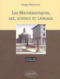 LES MATHEMATIQUES ART SCIENCE ET LANGAGE NO22
