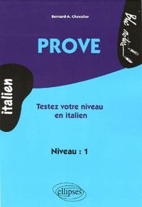 PROVE TESTEZ VOTRE NIVEAU EN ITALIEN NIVEAU 1