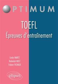 TOEFL EPREUVES D'ENTRAINEMENT ANGLAIS