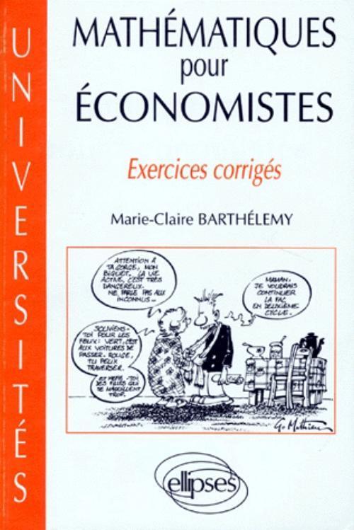 MATHEMATIQUES POUR ECONOMISTES EXERCICES CORRIGES