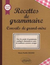 RECETTES DE GRAMMAIRE - NOUVELLE EDITION