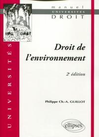 DROIT DE L'ENVIRONNEMENT 2E EDITION