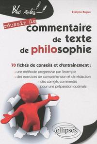 REUSSIR LE COMMENTAIRE DE TEXTE DE PHILOSOPHIE 70 FICHES DE CONSEILS ET D'ENTRAINEMENT