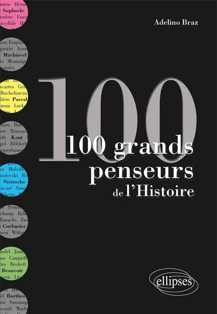 100 GRANDS PENSEURS DE L'HISTOIRE