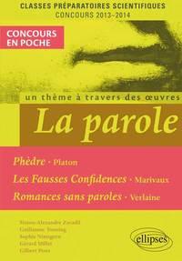 LA PAROLE PHEDRE PLATON MARIVAUX VERLAINE CPGE SCIENTIFIQUES 2013-2014 CONCOURS EN POCHE
