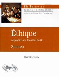 ETHIQUE APPENDICE A LA PREMIERE PARTIE SPINOZA