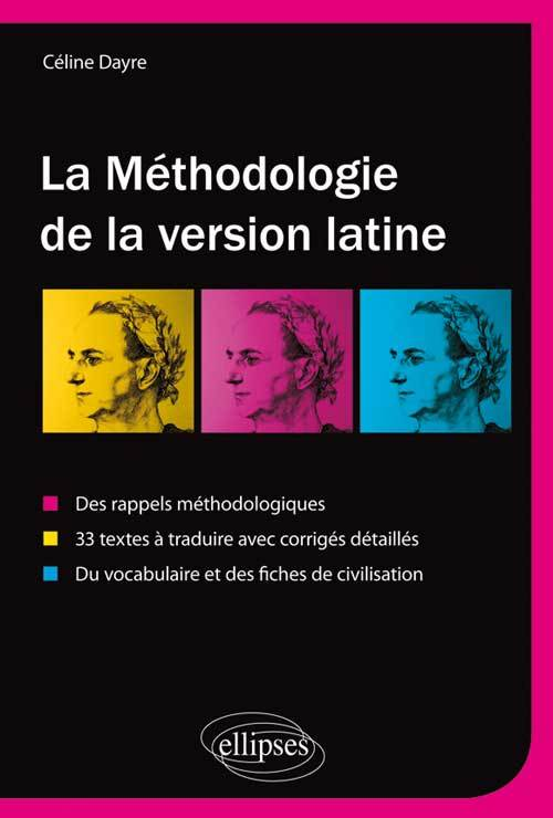 LA METHODOLOGIE DE LA VERSION LATINE