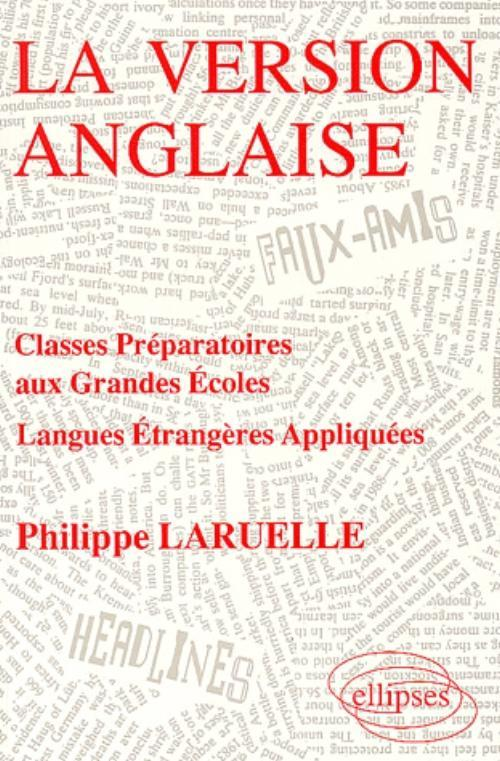 LA VERSION ANGLAISE CLASSES PREPARATOIRES AUX GRANDES ECOLES LANGUES ETRANGERES APPLIQUEES