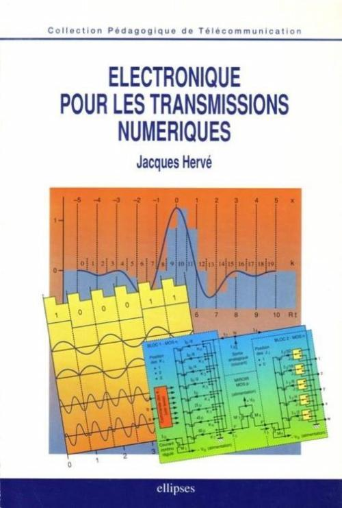 ELECTRONIQUE POUR LES TRANSMISSIONS NUMERIQUES