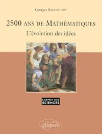 2500 ANS DE MATHEMATIQUES L'EVOLUTION DES IDEES NO3