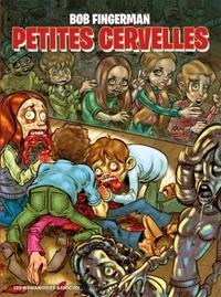 PETITES CERVELLES