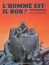 L'HOMME EST-IL BON ? 30X40
