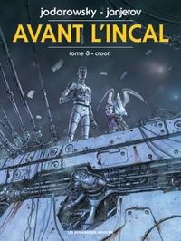 AVANT L'INCAL T3