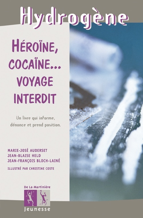 HEROINE, COCAINE... VOYAGE INTERDIT