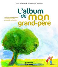 L'ALBUM DE MON GRAND-PERE