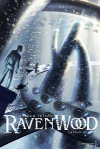 FORET DE VERRE . RAVENWOOD T2 (LA)