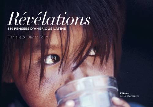 REVELATIONS. 130 PENSEES D'AMERIQUE LATINE