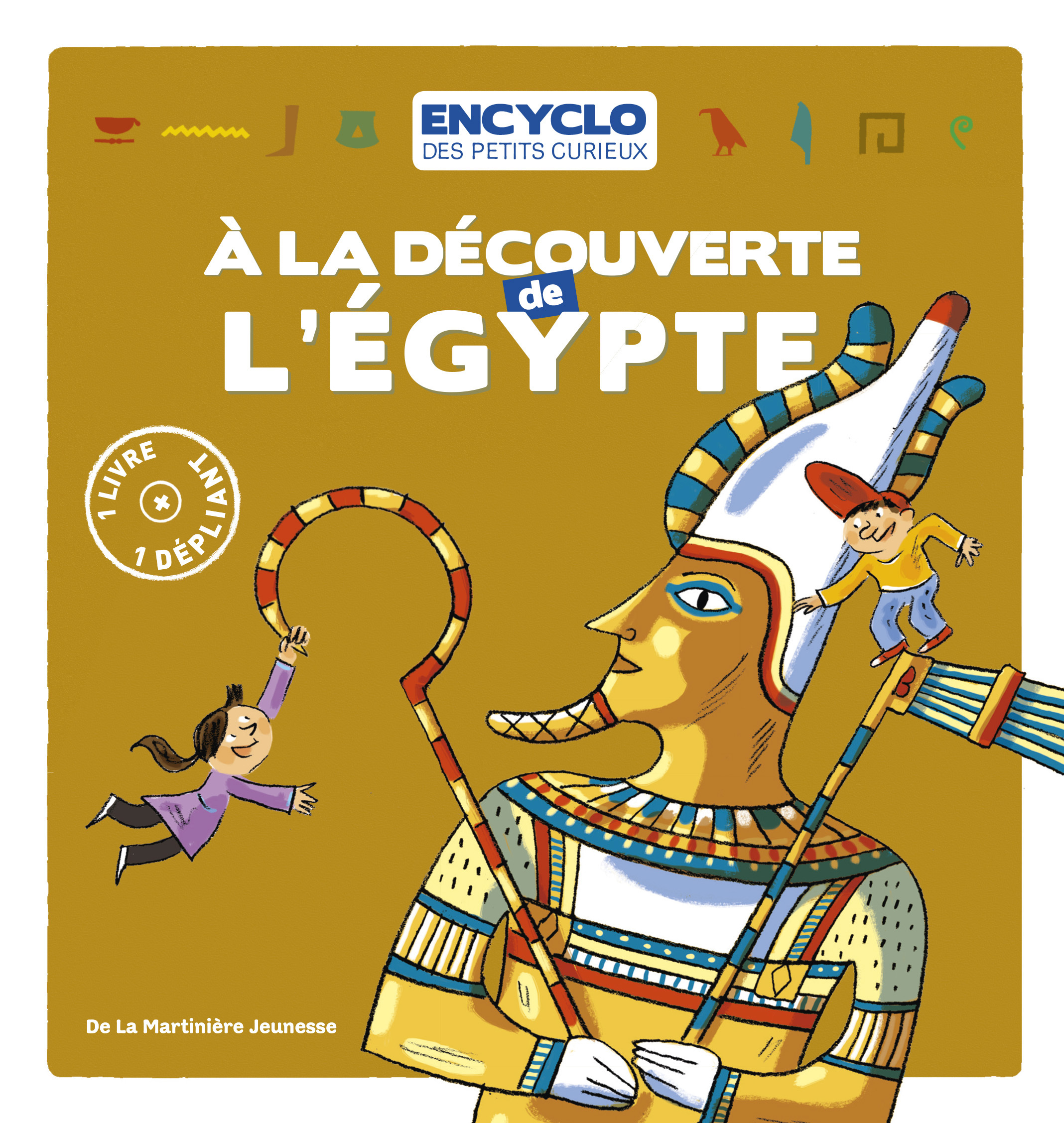 A LA DECOUVERTE DE L'EGYPTE