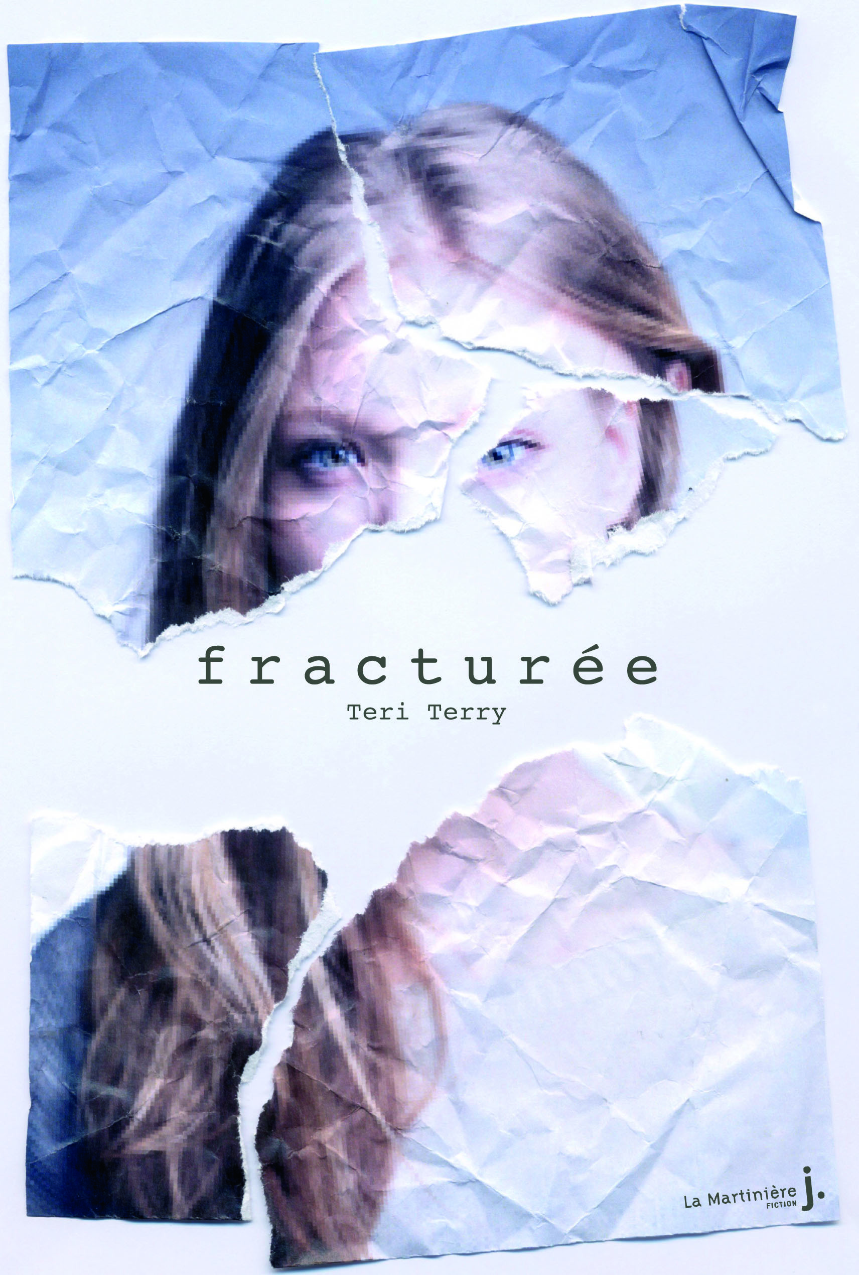 FRACTUREE. EFFACEE, TOME 2