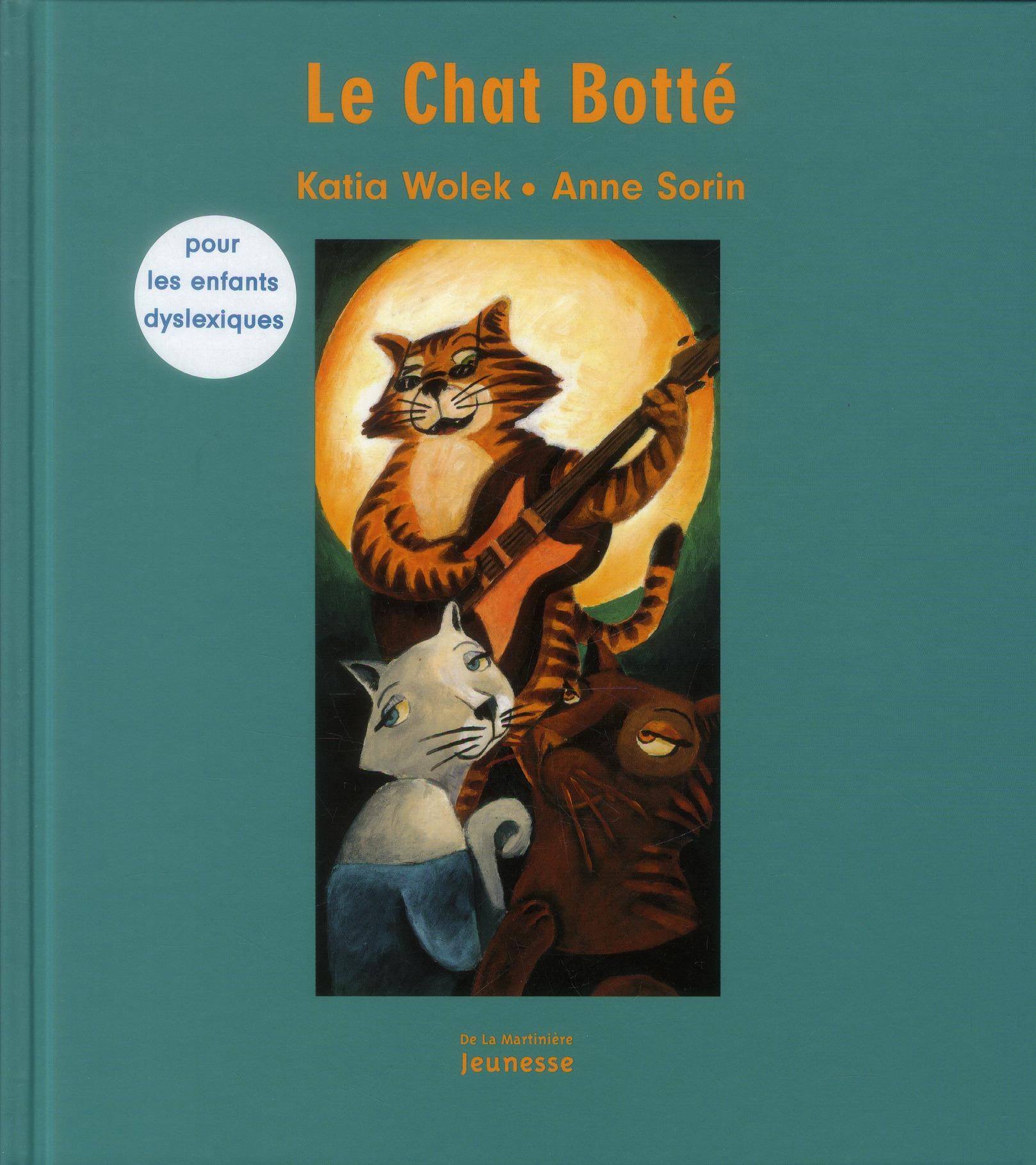 CHAT BOTTE (NE) (POUR ENFANT DYSLEXIQUES) (LE)