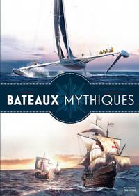 BATEAUX MYTHIQUES