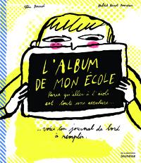 L'ALBUM DE MON ECOLE