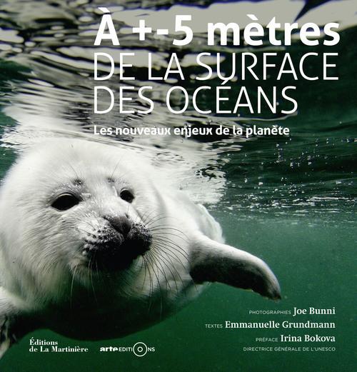 A +- 5 METRES DE LA SURFACE DES OCEANS. LES NOUVEA