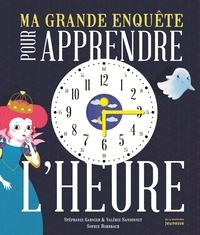 MA GRANDE ENQUETE POUR APPRENDRE L'HEURE