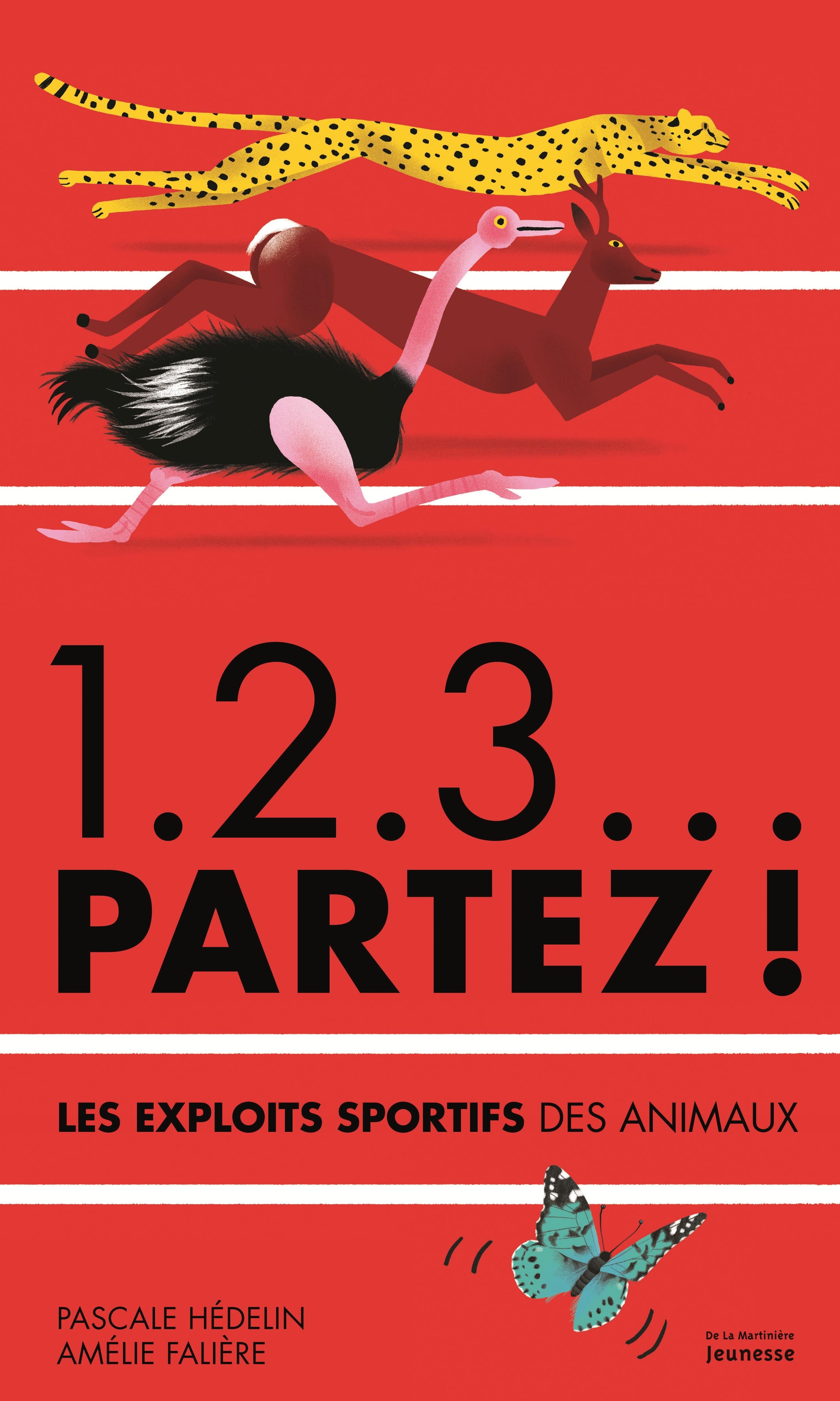 1.2.3... PARTEZ !. LE EXPLOITS SPORTIFS DES ANIMAU