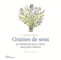 GRAINES DE SENS. 52 METAPHORES POUR CULTIVER VOTRE