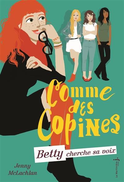 COMME DES COPINES - TOME 2 BETTY CHERCHE SA VOIX - VOL2