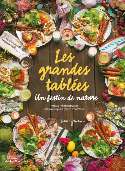 LES GRANDES TABLEES UN FESTIN DE NATURE