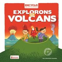 EXPLORONS LES VOLCANS