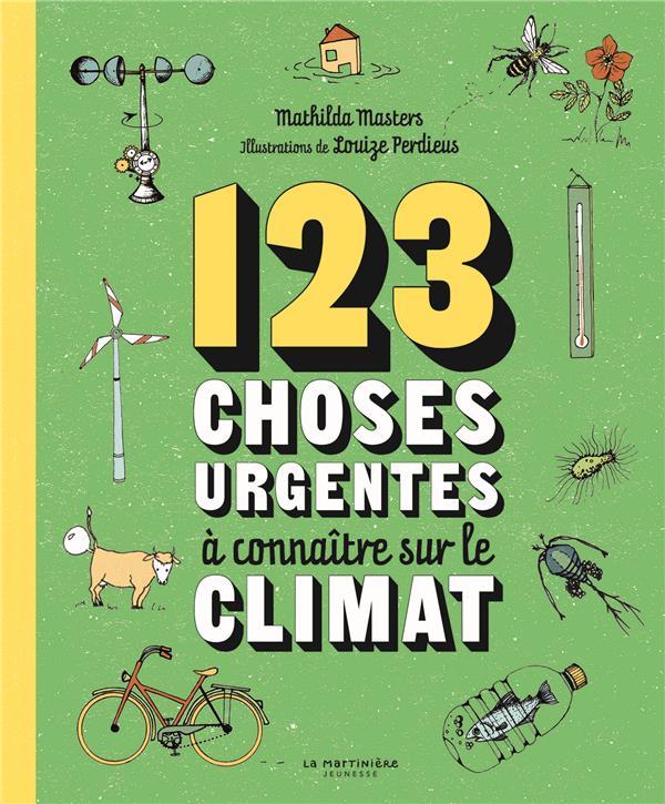 123 CHOSES URGENTES A CONNAITRE SUR LE CLIMAT