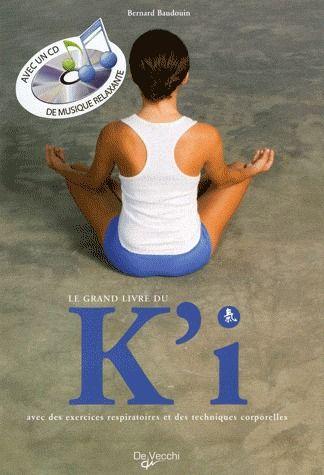 GRAND LIVRE DU K'I + CD (LE)