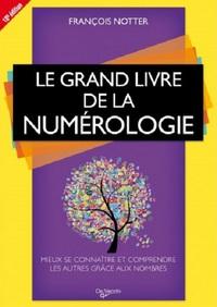 GRAND LIVRE DE LA NUMEROLOGIE