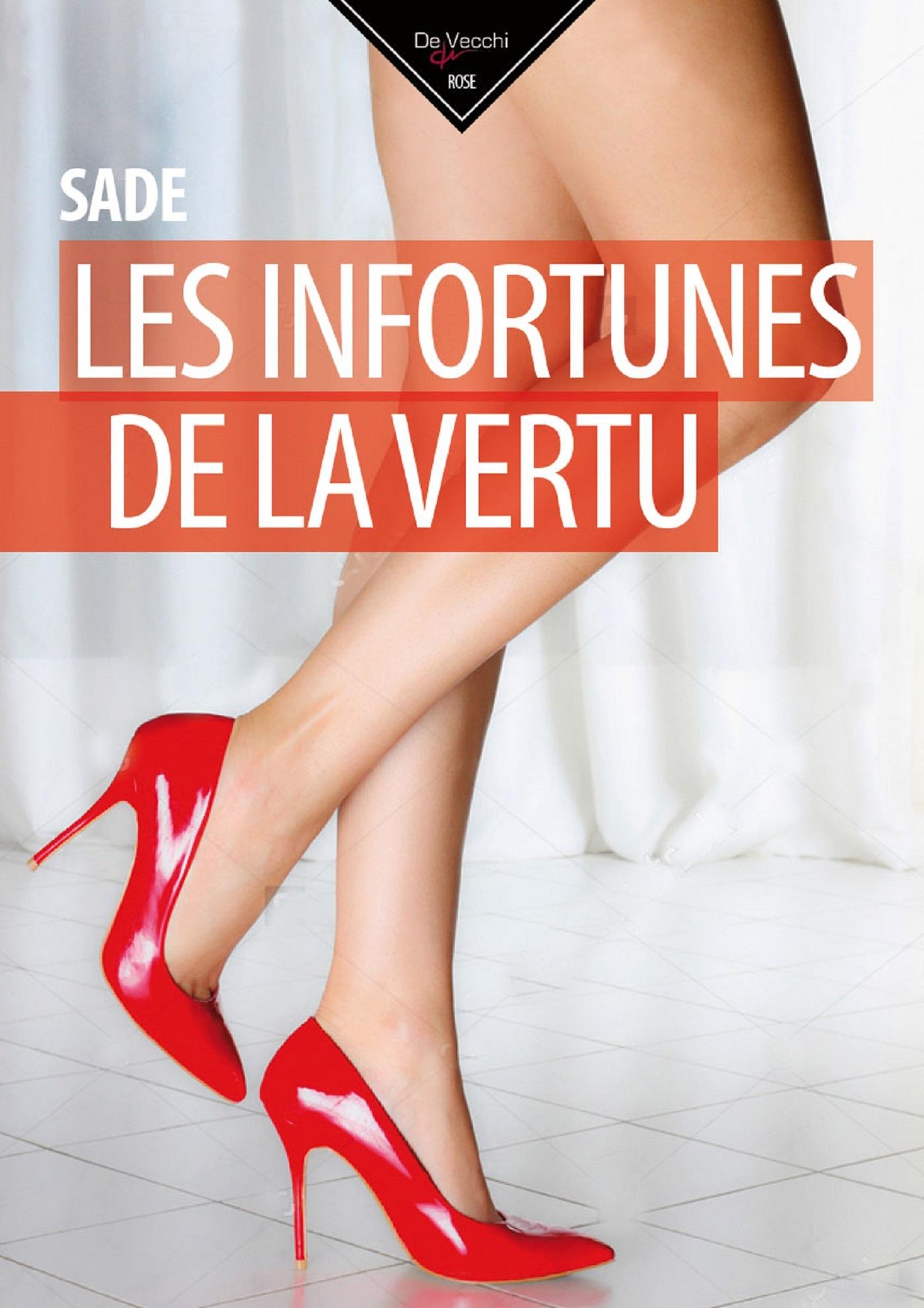 INFORTUNES DE LA VERTU (LES)