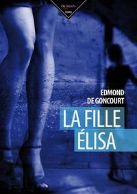 FILLE ELISA (LA)
