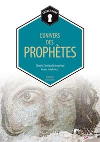 UNIVERS DES PROPHETES (L)