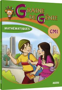 GRAINE DE GENIE CM1 MATHEMATIQUES AVEC CORRIGES