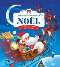 MON RECUEIL D'HISTOIRES DE NOEL. 25 HISTOIRESMAGIQUES POUR LES PETITS