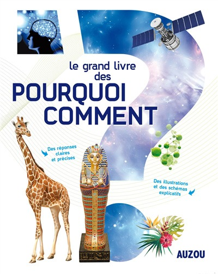 LE GRAND LIVRE DES POURQUOI COMMENT (2015)