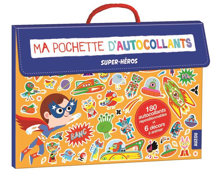 MA POCHETTE D'AUTOCOLLANTS - SPECIAL SUPER-HEROS (COLL. MA POCHETTE D'ARTISTE)