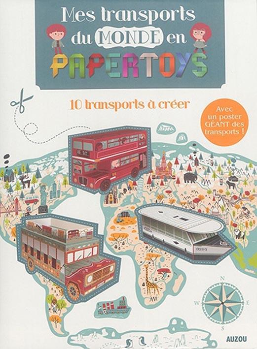 LES TRANSPORTS DU MONDE EN PAPERTOYS