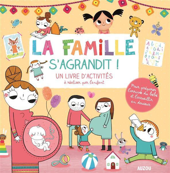 LA FAMILLE S'AGRANDIT (COLL. MON LIVRE D'ARTISTE)