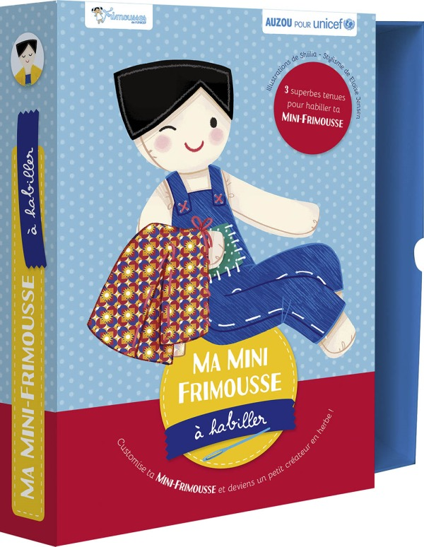 MA MINI FRIMOUSSE A HABILLER (EN COLLABORATION AVEC UNICEF)